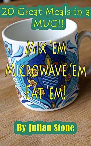 20 Fast Meals In a Mug (English Edition)