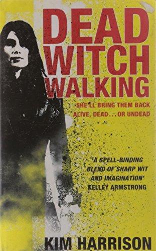 Dead Witch Walking (Rachel Morgan 1)