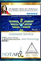 Customer Service, Technology, and Online Notarization