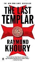 The Last Templar (A Templar Novel)