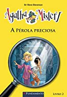 Agatha Mistery 2. A Pérola Preciosa