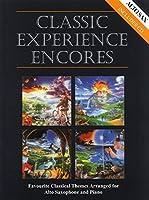 Classic Experience Encores - Alto Saxophone / クラシック・エクスペリエンス アンコール - アルト・サクソフォン