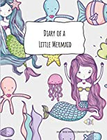 Diary of a Little Mermaid 2018 -2019 Weekly Planner for Girls: Organizer Diary Gift for Teens and Women