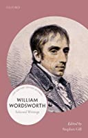 William Wordsworth: 21st-century Oxford Authors (21st Century Oxford Authors)