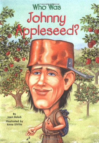 Who Was Johnny Appleseed? (Who Was?)の詳細を見る
