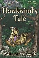 Hawkwind's Tale (Northnest Saga)