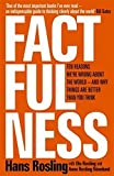 Factfulness: Ten Reasons We're Wrong About the World - and Why Things Are Better Than You Think(書籍/雑誌)