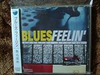 BLUES FEELIN'