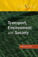 Transport, Environment and Society (Introducing Social Policy)