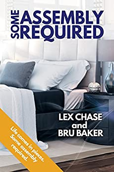 [Chase, Lex, Baker, Bru]のSome Assembly Required (English Edition)