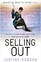 Selling Out: Quantum Gravity Book Two Kindle Edition