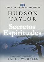 Secretos espirituales / Spiritual Secrets: Tesoro devocional para 30 días / 30-Day Devotional Treasuries