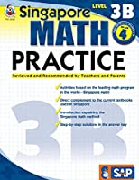 Singapore Math – Level 3B Math Practice Workbook for 4th Grade, Paperback, Ages 9–10 with Answer Key (Singapore Math Practice)