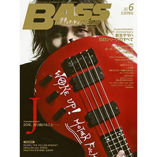 BASS MAGAZINE (ベース マガジン) 2017年 6月号 [雑誌]