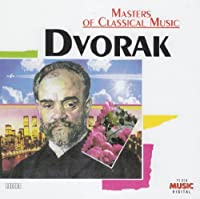Masters of Classical Music: Dvorak