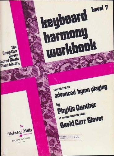 Download Advanced Hymn Playing Keyboard Harmony Workbook  Level 7 0769238831