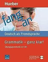Hueber dictionaries and study-aids: Grammatik - ganz klar! by Dorothea Herrmann(2011-09-01)