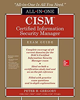 CISM Certified Information Security Manager All-in-One Exam Guide by [Gregory, Peter H.]