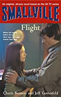 Smallville: Flight (Smallville Young Adult)