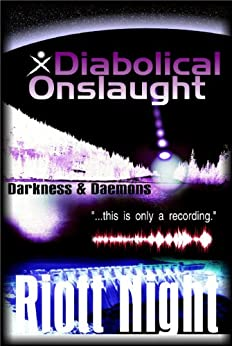 A Diabolical Onslaught (Darkness & Daemons Book 1) by [Night, Riott]