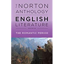 The Norton Anthology of English Literature 10E Volume D Romantic