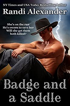 Badge and a Saddle (Heroes in the Saddle Book 2) by [Alexander, Randi]