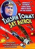 Tailspin Tommy: Sky Patrol by John Trent