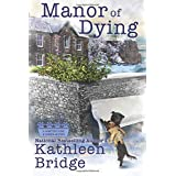 Manor of Dying (A Hamptons Home & Garden Mystery)