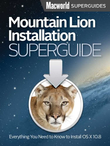 Mountain Lion Installation Guide (Macworld Superguides Book 42) (English Edition)