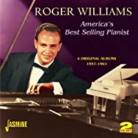 America's Best Selling Pianist - Four Original Albums 1957-1961 by Roger Williams