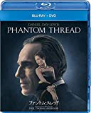 【Amazon.co.jp限定】ファントム・スレッド ブルーレイ+DVDセット(ビジュアルシートセット付き) [Blu-ray]