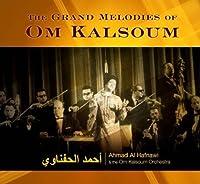 Grand Melodies of Om Kalsoum (Dig)