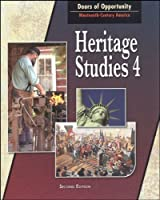 Heritage Studies 4 for Christian Schools: Doors of Opportunity:Nineteenth-Century America