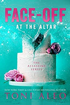 Face-Off at the Altar (Assassins Book 9) by [Aleo, Toni]