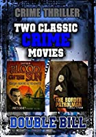 Classic Crime Movie Double Bill: Blood on the Sun and Border Patrolman【DVD】 [並行輸入品]