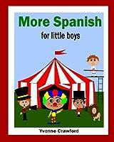 More Spanish for Little Boys