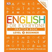 English for Everyone: Level 2: Beginner, Practice Book: A Complete Self-Study Program