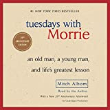 Tuesdays with Morrie: An Old Man a Young Man an...