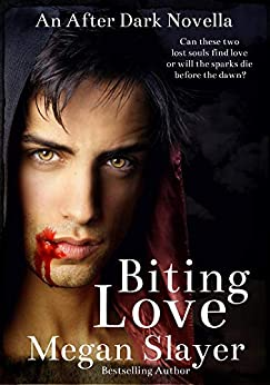 Biting Love (After Dark Book 2) by [Slayer, Megan]