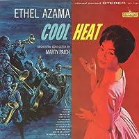 Cool Heat by Ethel Azama (2011-04-26)