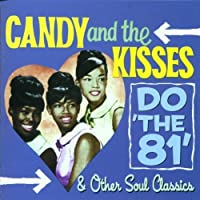 Do the 81 & Other Soul by Candy & the Kisses (2001-09-25)