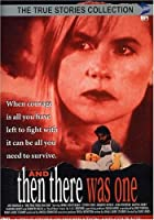 Then There Was One [DVD] [Import]