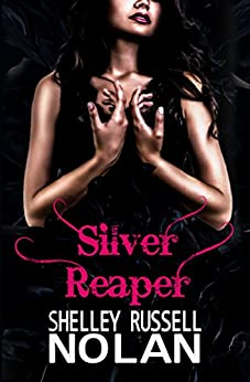 Silver Reaper (The Reaper Series Book 3) by [Russell Nolan, Shelley]
