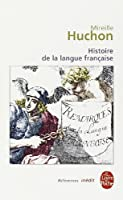 Histoire de La Langue Francaise (Ldp Ref.Inedits)