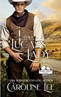 Lucas's Lady (Sunset Valley)