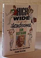 High, Wide and Handsome (Willow books)