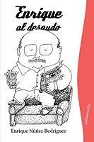 Enrique al desnudo (Spanish Edition) [並行輸入品]
