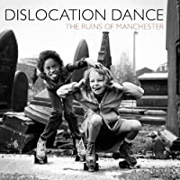 The Ruins Of Manchester / Cromer by Dislocation Dance