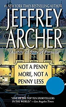 [Archer, Jeffrey]のNot a Penny More, Not a Penny Less