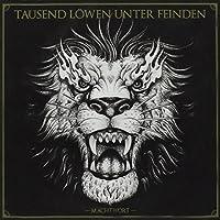 TAUSEND LOEWEN UNTER FEIN - MACHTWORT (1 CD)